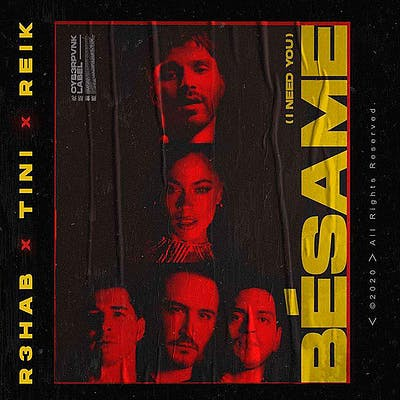 image for All-Star Latin Dance Pop Collaboration Drops Summer Anthem of the Year. - R3HAB, TINI & Reik: Bésame (I Need You)