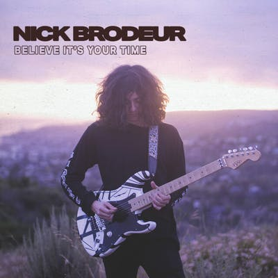 image for Bouncy Indie Rock from California. - Nick Brodeur: Believe It's Your Time