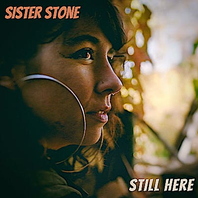 image for Detroit Songwriter Mixes Retro Soul with Hip Hop. - Sister Stone: Still Here