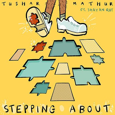 image for A Mellow Mix of RnB and Hip Hop from India. - Tushar Mathur x Shayan Roy: Stepping About