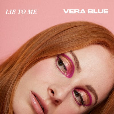 image for Hard-Hitting Dance Pop from Australia. - Vera Blue: Lie To Me