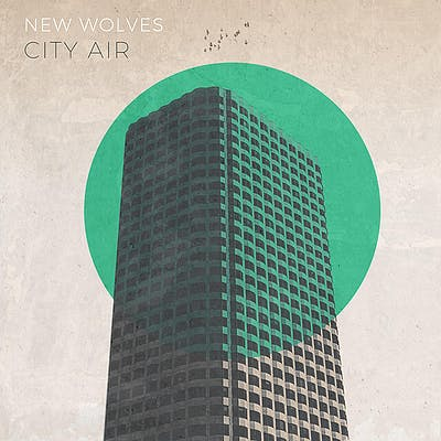 image for A Laid Back Late-Summer Anthem from Wales. - New Wolves: City Air