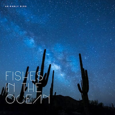 image for Gratifying Folk Pop from Naples. - An Early Bird: Fishes in the Ocean