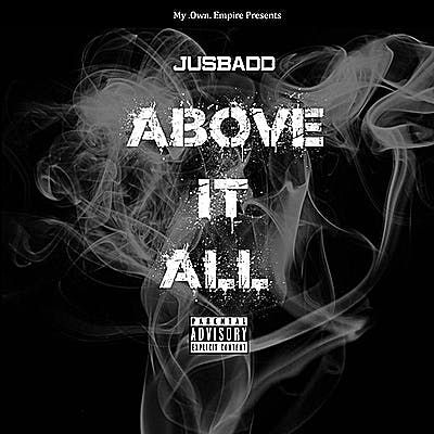 image for Inspirational Hip Hop from Birmingham. - JusBadd: Above It All (Music Video)
