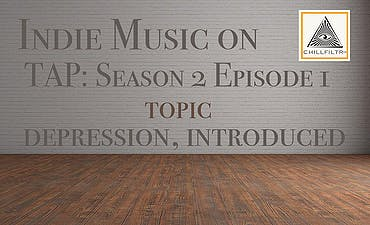 featured image for Depression, Introduced. - Indie Music on Tap: S2E1