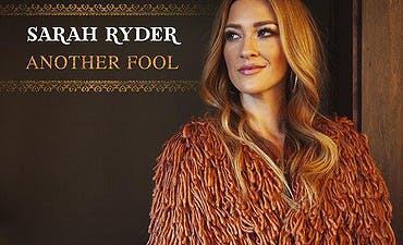 featured image for Country Wisdom & Nashville Pop. - Sarah Ryder: Another Fool (Music Video)