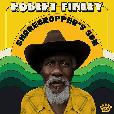 image for Another Stellar Auerbach Collaboration. - Listen to Robert Finley: Sharecropper's Son