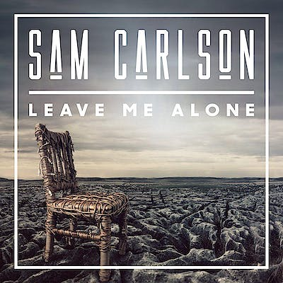 image for Timeless Americana Provides Escape from Modern Life. - Sam Carlson: Leave Me Alone