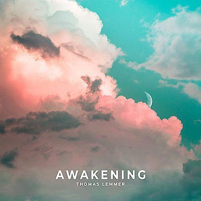image for Chill Beats from Germany in the Balearic Style. - Thomas Lemmer: Awakening