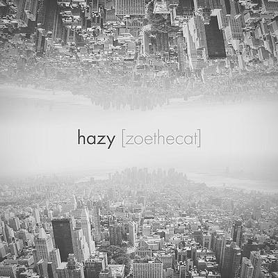 image for Evocative Chillhop Grooves from Hamilton, Canada. - [zoethecat]: hazy